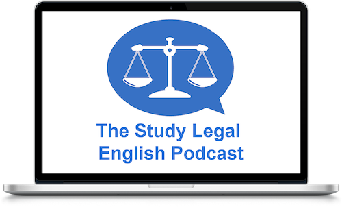 Study Legal English Podcast.