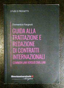 Guida alla trattazione e redazione di contratti internazionali 1