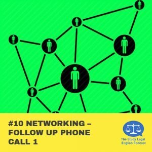 E10 û Networking û Follow up phone call 1