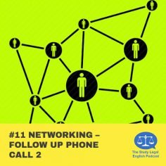 E11 û Networking û Follow up phone call 2
