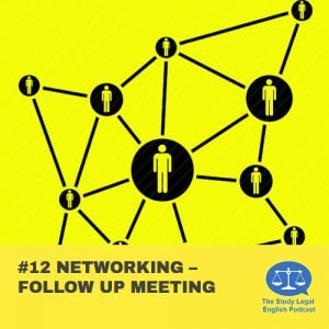 E12 û Networking û Follow up meeting