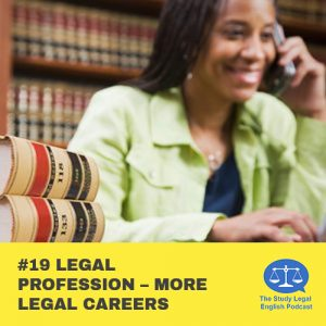 E19 û Legal Profession û More Legal Careers