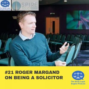 E21 û Roger Margand on being a solicitor