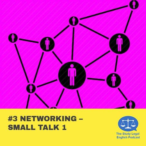 E3 Networking û Small Talk 1