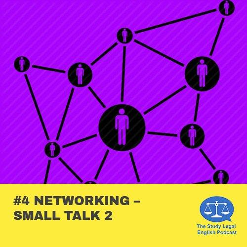 E4 û Networking û Small Talk 2