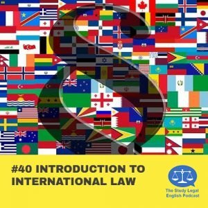 E40 û Introduction to International Law