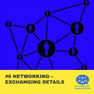E6 û Networking û Exchanging details