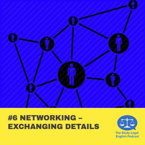 E6 û Networking û Exchanging details