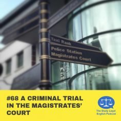 E68 A Criminal Trial in the MagistratesÆ Court (Monologue)