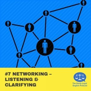 E7 û Networking û Listening & Clarifying