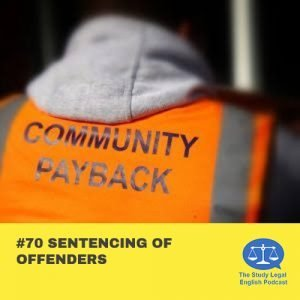 E70 Sentencing of Offenders (Monologue)