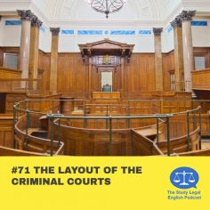 E71 The Layout of the Criminal Courts