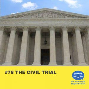 E78 The Civil Trial (Monologue)