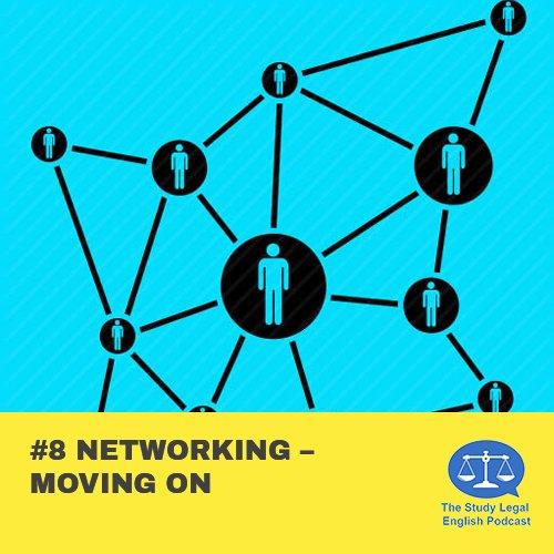 E8 û Networking û Moving on